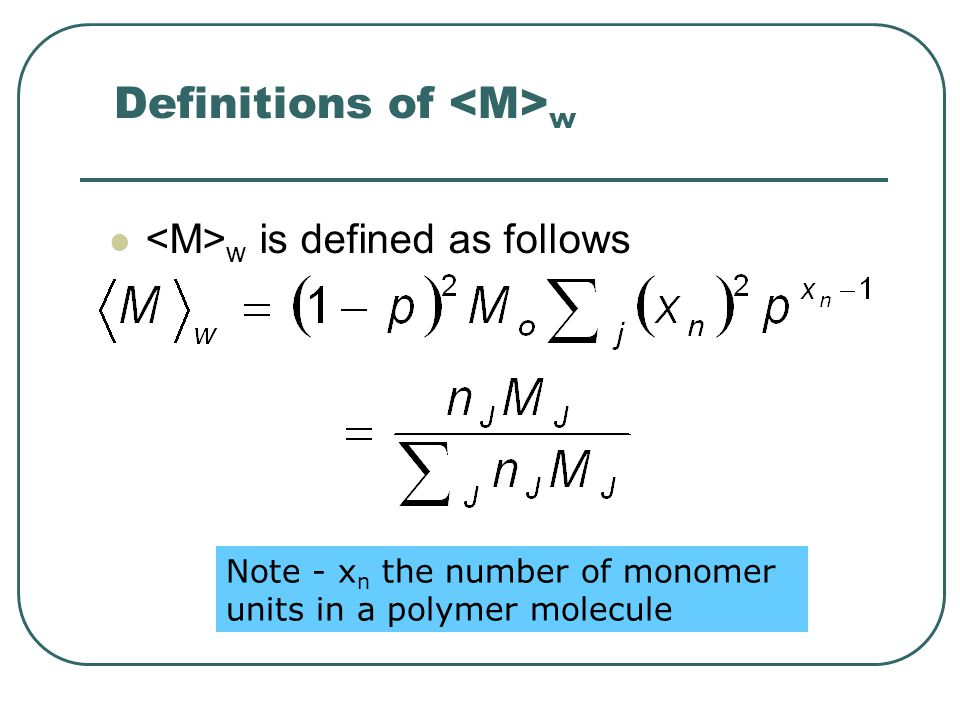 Definitions of <M>w