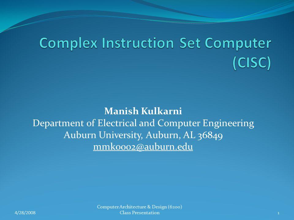 Complex Instruction Set Computer (CISC)