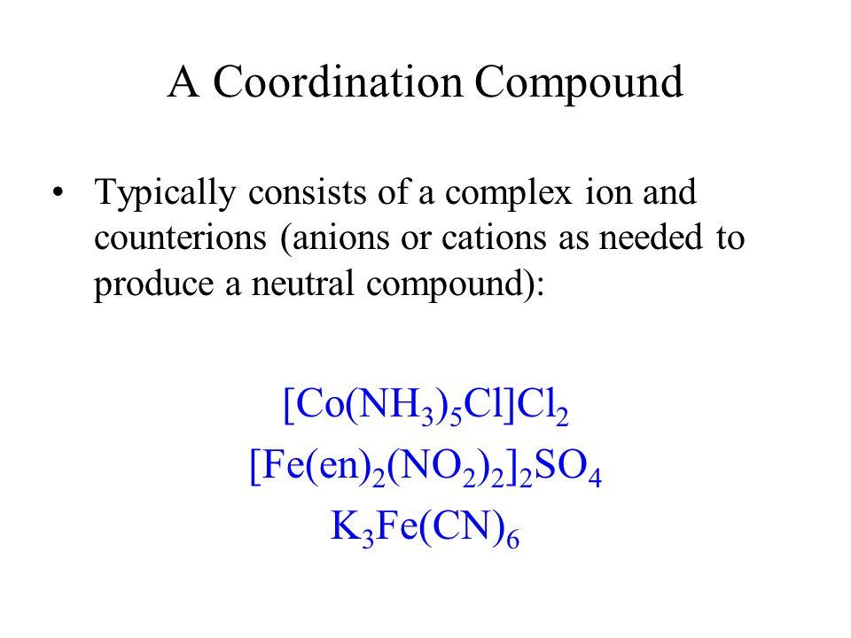 A Coordination Compound