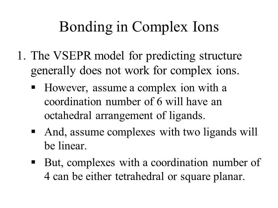 Bonding in Complex Ions