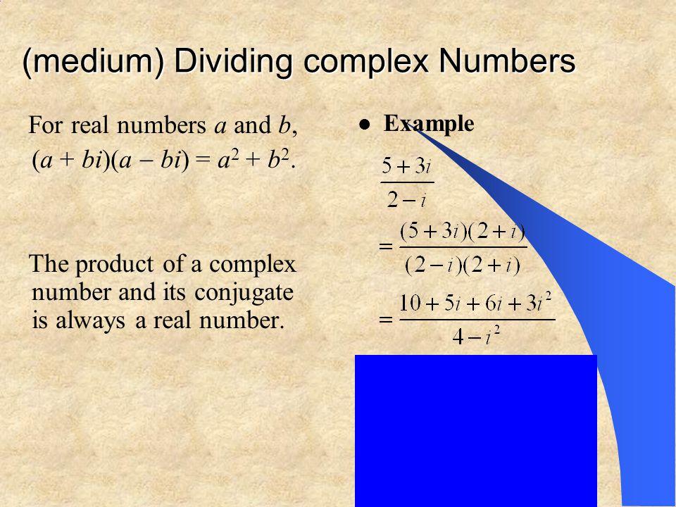 (medium) Dividing complex Numbers