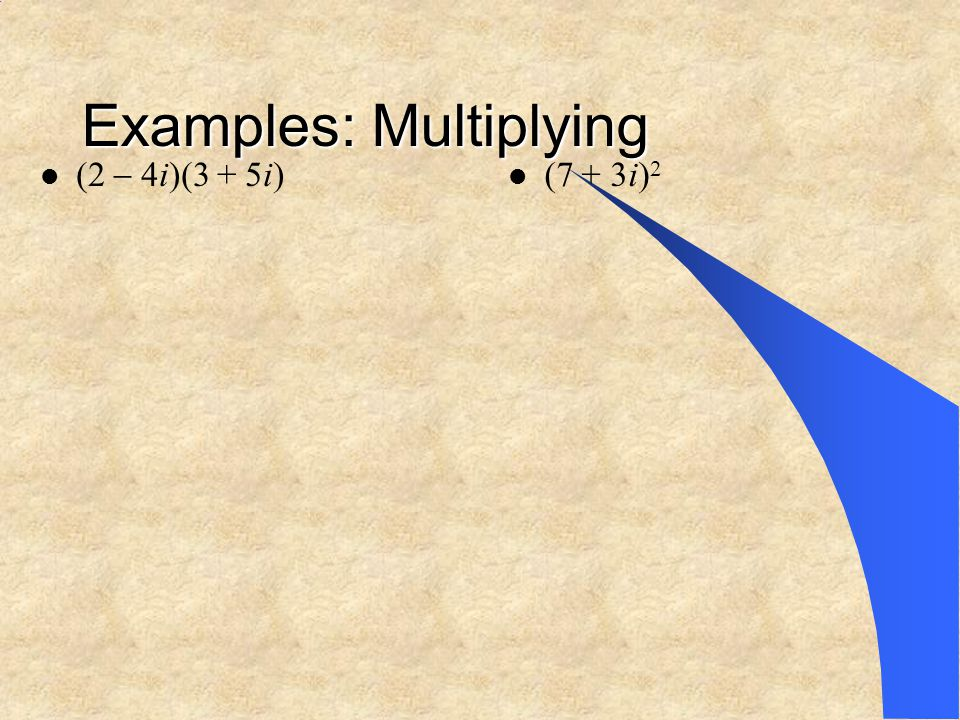 Examples: Multiplying