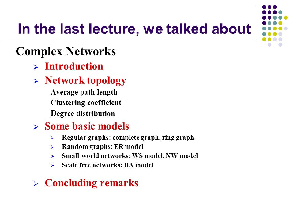 In the last lecture, we talked about