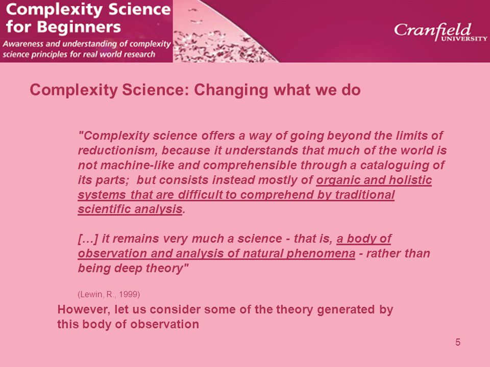 Complexity Science: Changing what we do