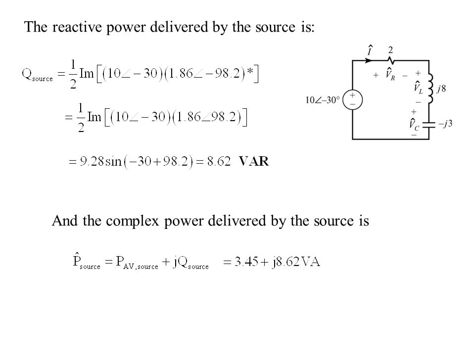 The reactive power delivered by the source is: