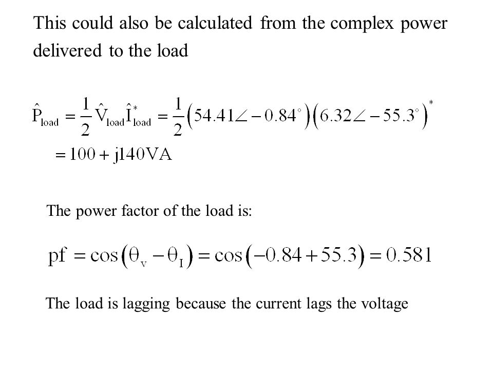 This could also be calculated from the complex power