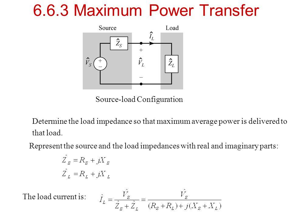 6.6.3 Maximum Power Transfer