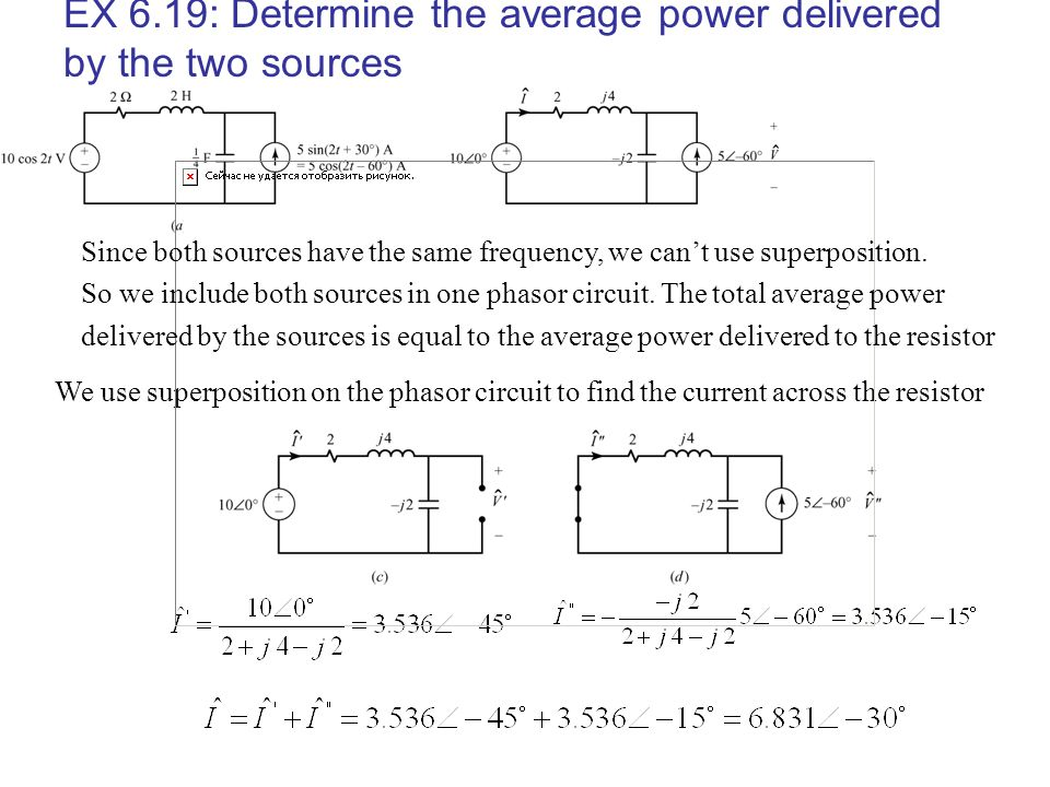 EX 6.19: Determine the average power delivered by the two sources