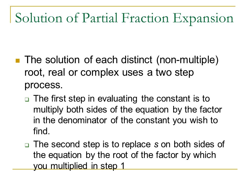 Solution of Partial Fraction Expansion