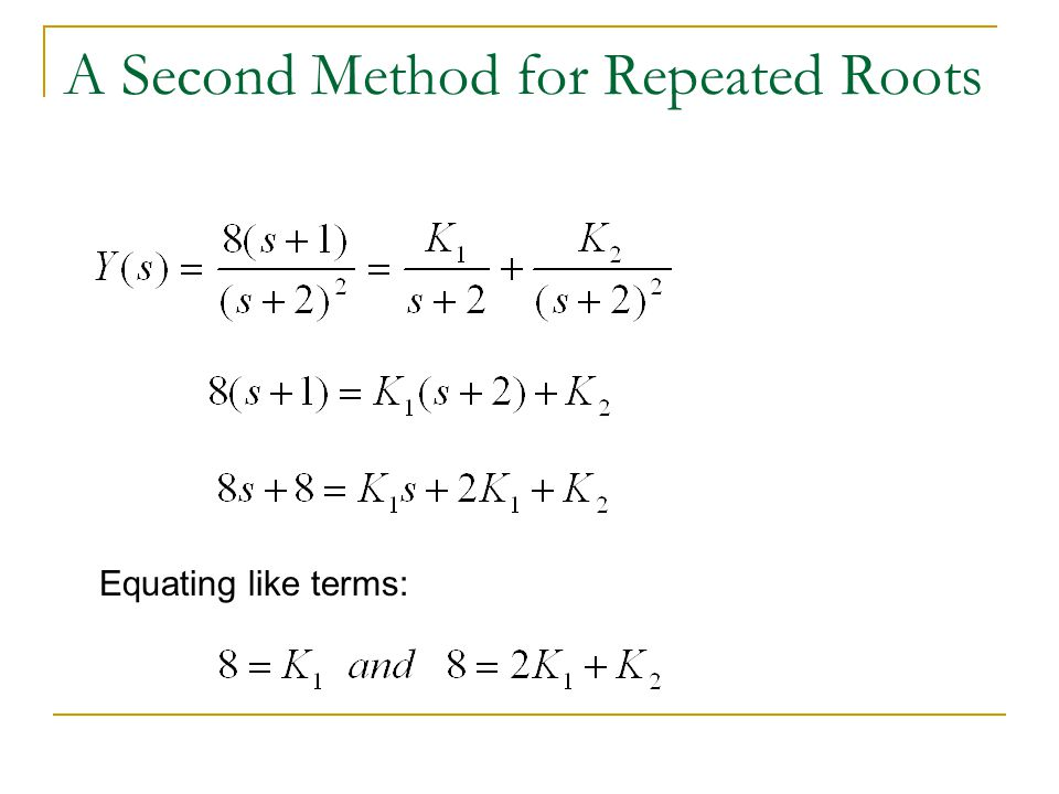A Second Method for Repeated Roots