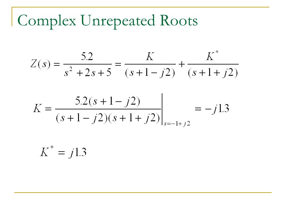 Complex Unrepeated Roots