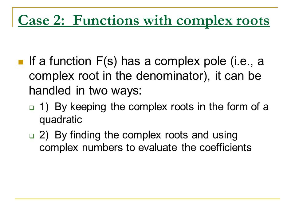 Case 2: Functions with complex roots