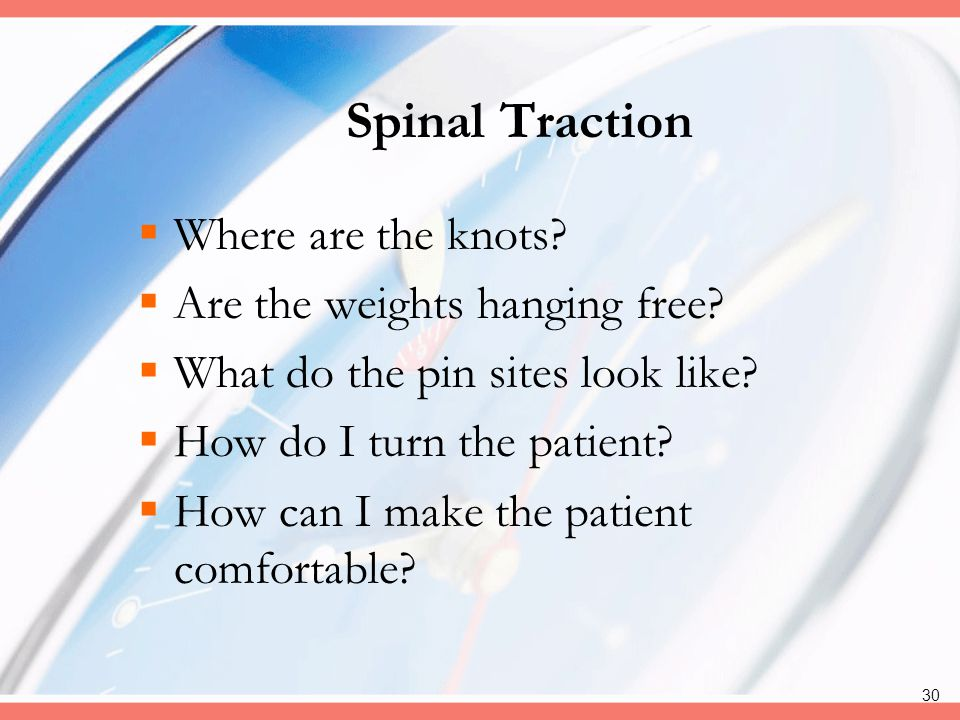 Spinal Traction Where are the knots Are the weights hanging free