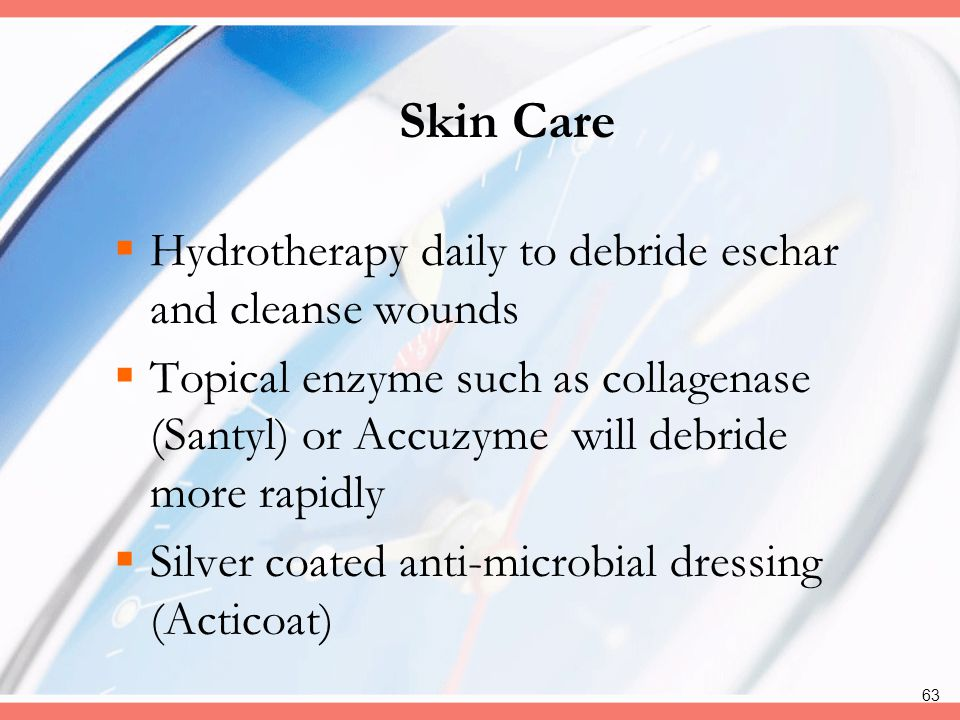 Skin Care Hydrotherapy daily to debride eschar and cleanse wounds