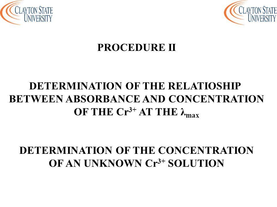 DETERMINATION OF THE RELATIOSHIP BETWEEN ABSORBANCE AND CONCENTRATION