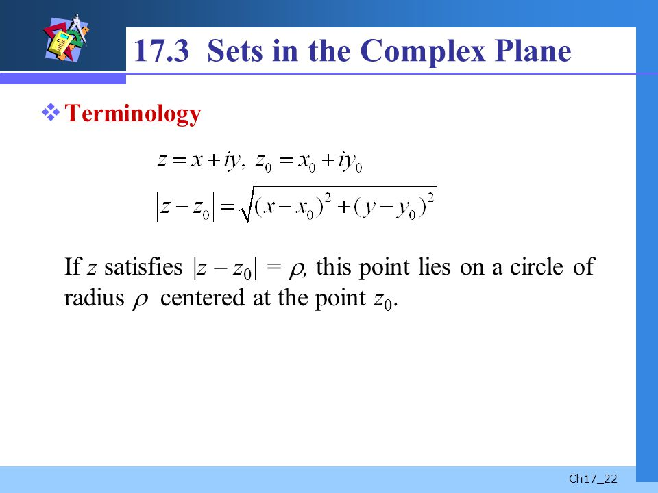 17.3 Sets in the Complex Plane