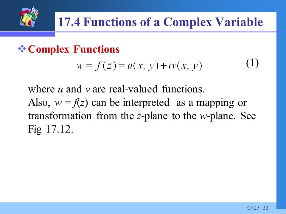 17.4 Functions of a Complex Variable