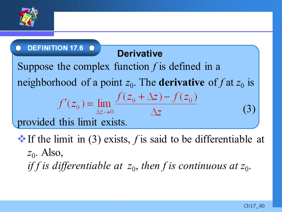 Suppose the complex function f is defined in a