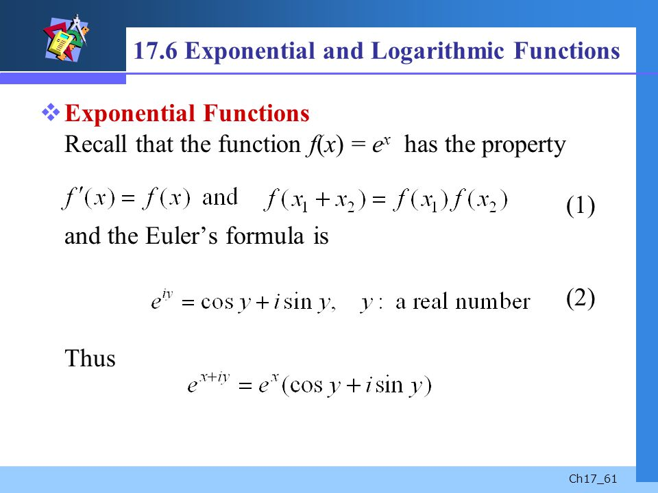 17.6 Exponential and Logarithmic Functions