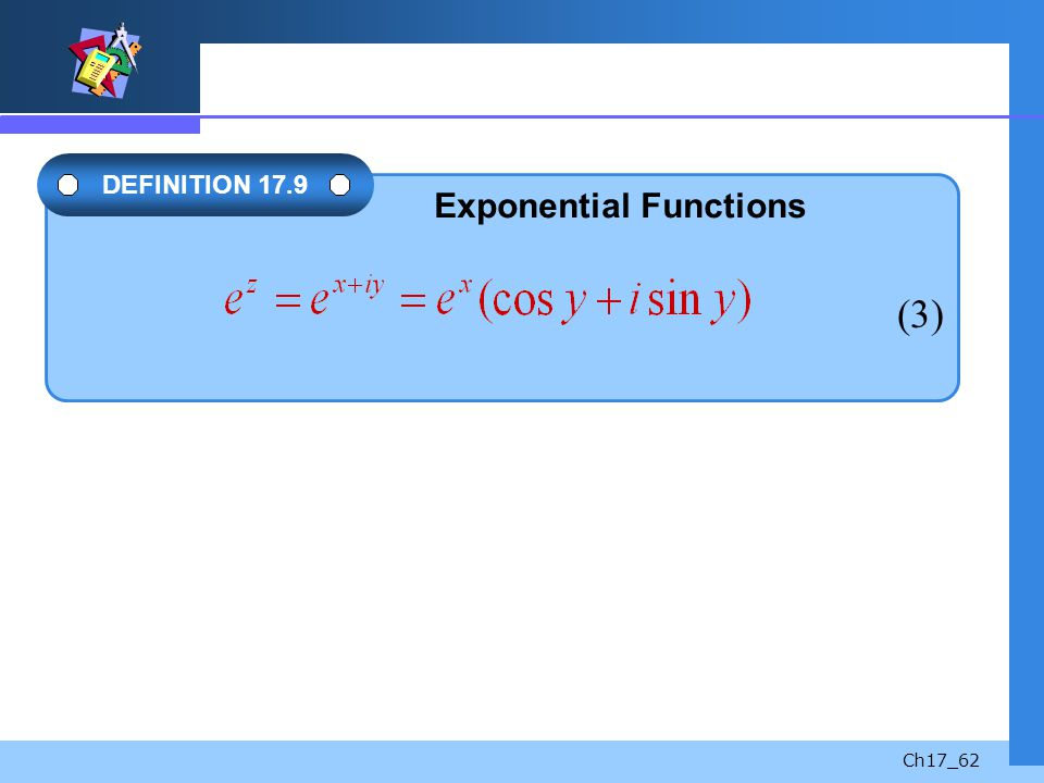 (3) DEFINITION 17.9 Exponential Functions