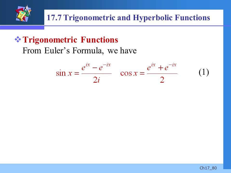 17.7 Trigonometric and Hyperbolic Functions