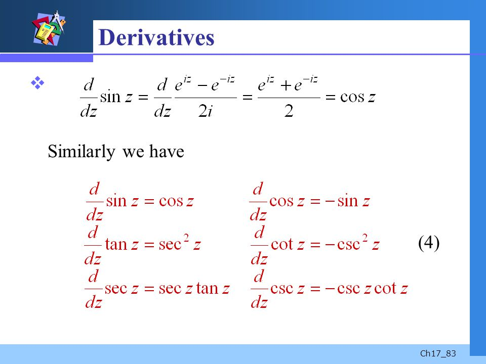 Derivatives Similarly we have (4)