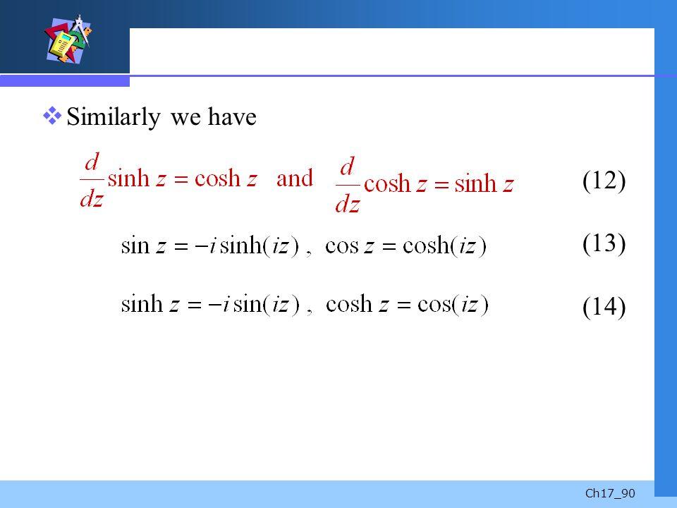 Similarly we have (12) (13) (14)