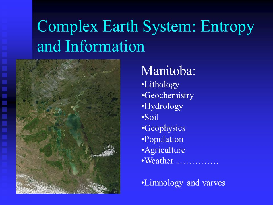 Complex Earth System: Entropy and Information
