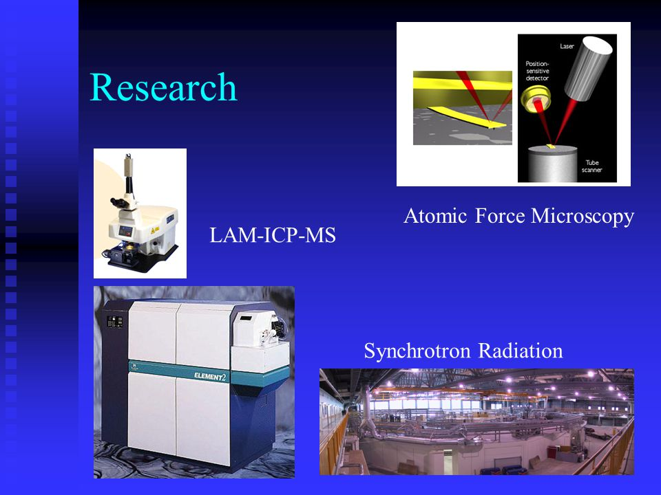 Research Atomic Force Microscopy LAM-ICP-MS Synchrotron Radiation