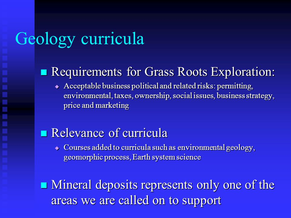 Geology curricula Requirements for Grass Roots Exploration:
