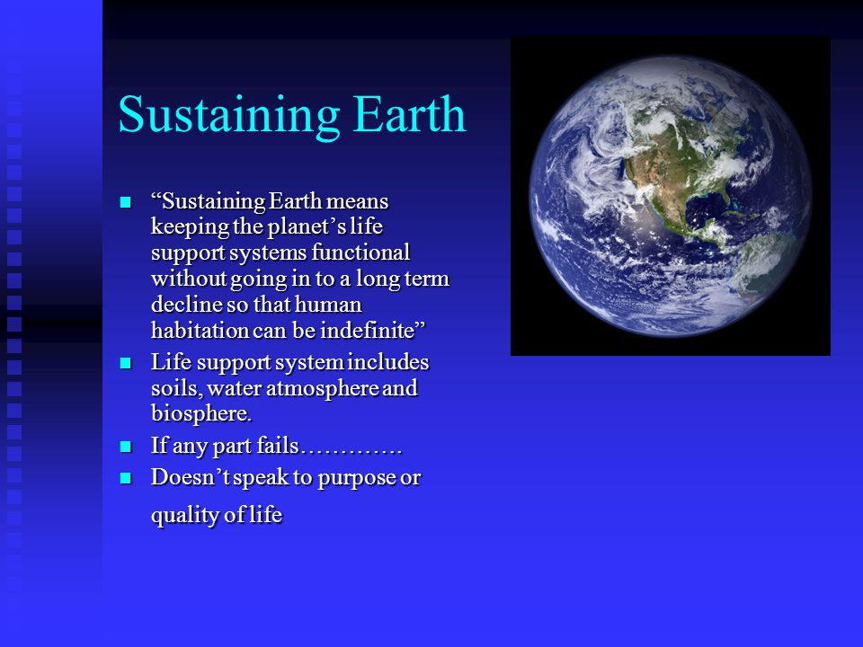 Sustaining Earth