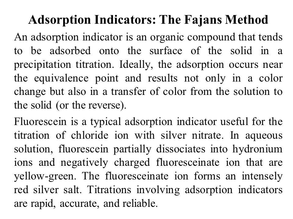 Adsorption Indicators: The Fajans Method