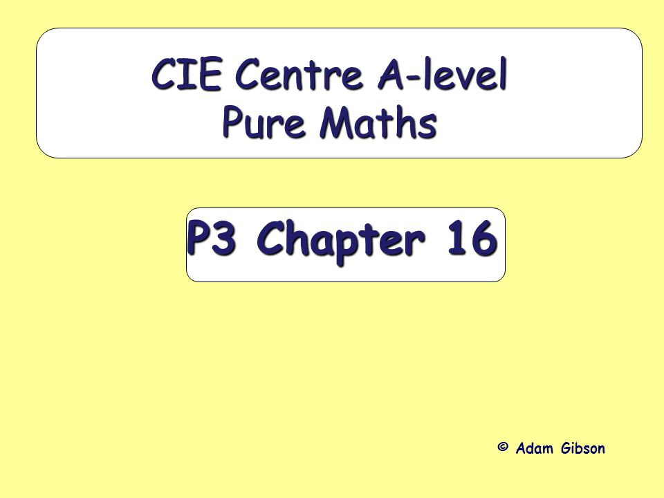 CIE Centre A-level Pure Maths