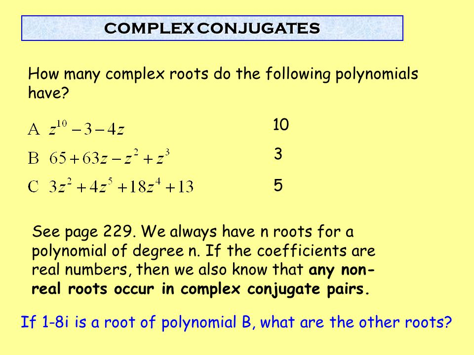 How many complex roots do the following polynomials have