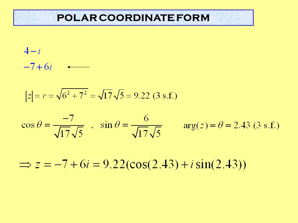 POLAR COORDINATE FORM For the 4th order example given, ask students to give values of the ak coefficients.