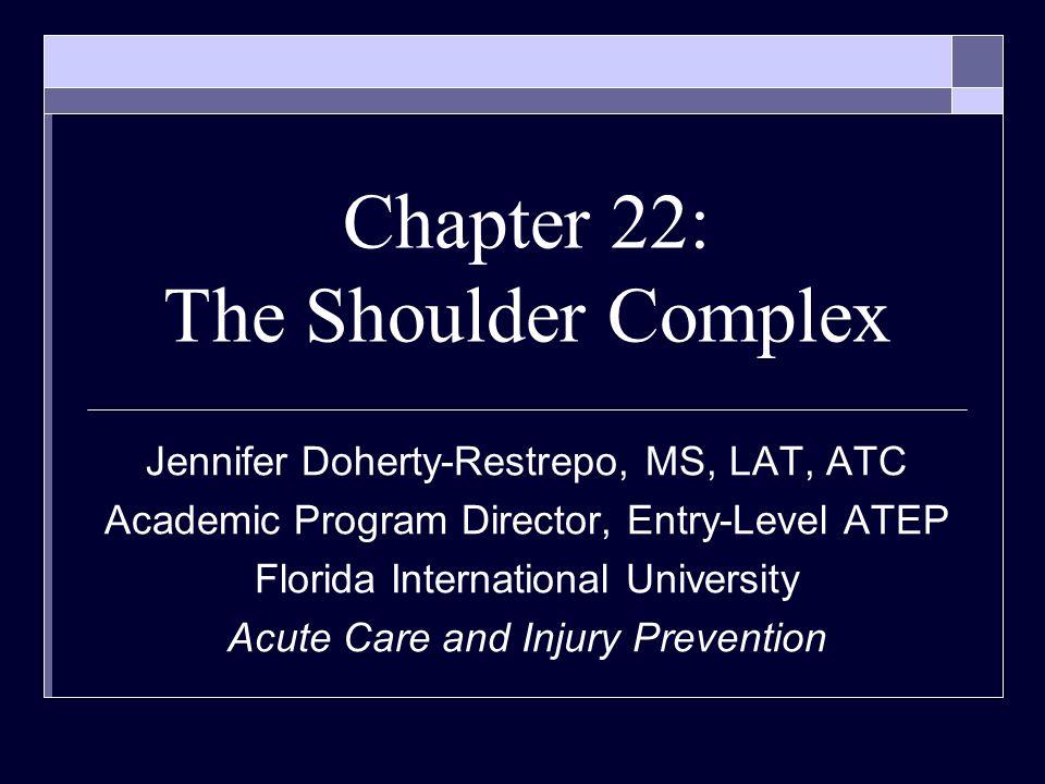 Chapter 22: The Shoulder Complex