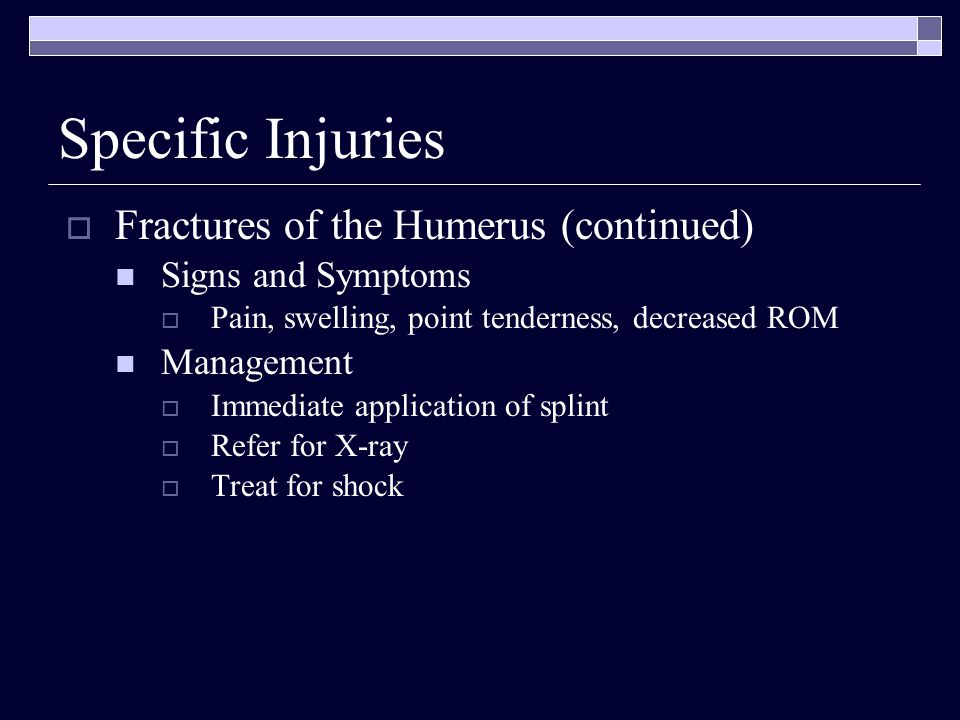 Specific Injuries Fractures of the Humerus (continued)