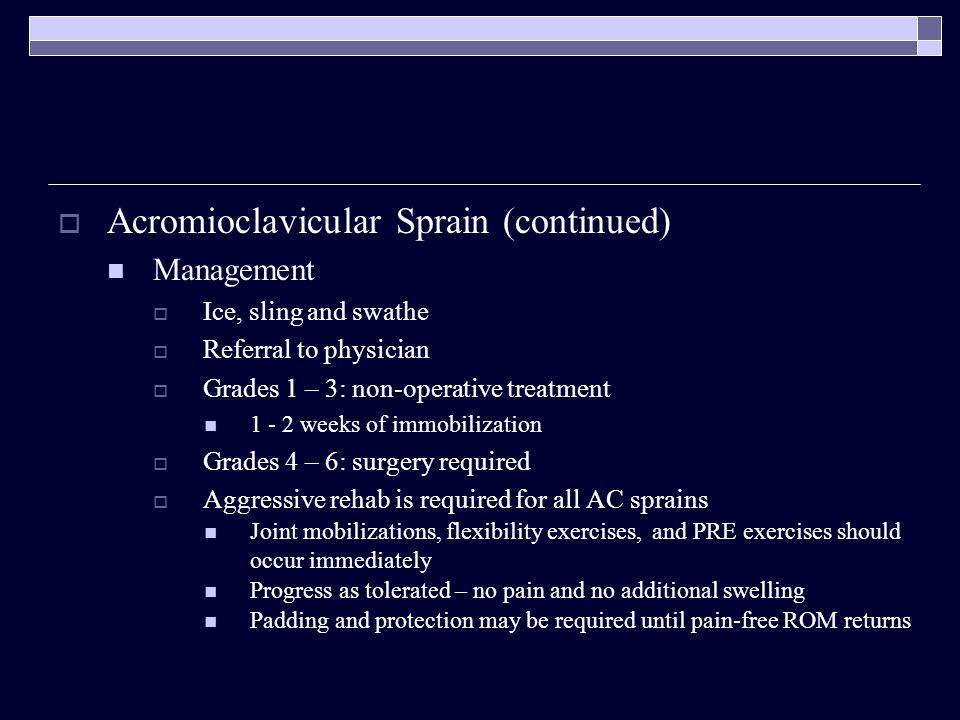 Acromioclavicular Sprain (continued)