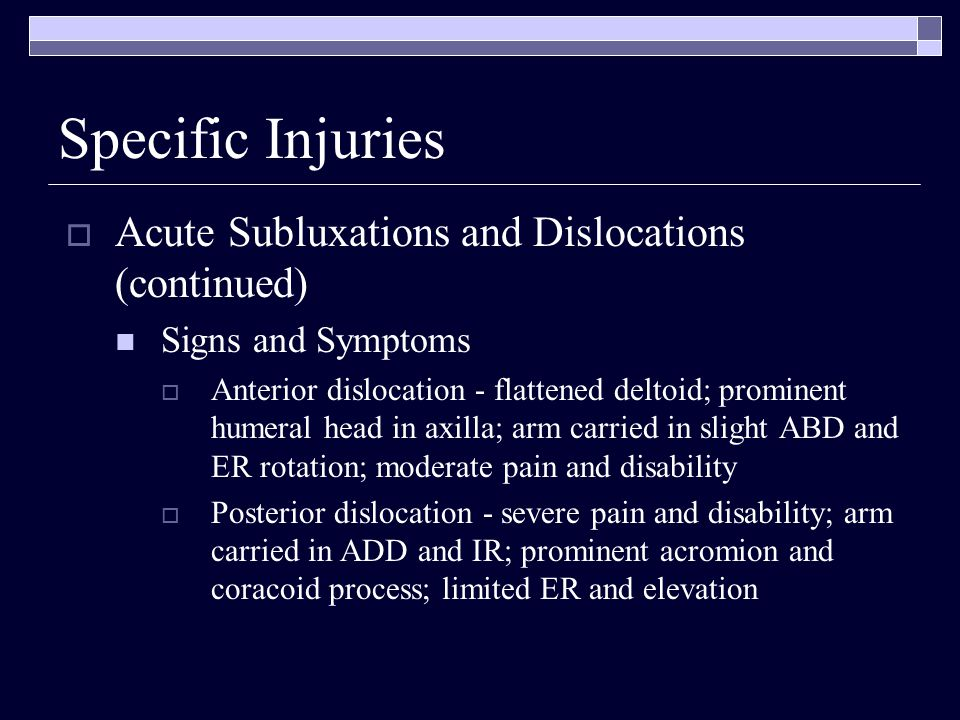 Specific Injuries Acute Subluxations and Dislocations (continued)