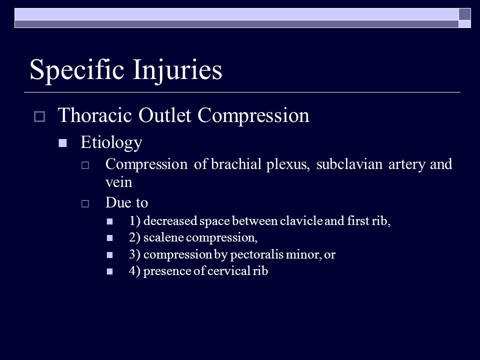 Specific Injuries Thoracic Outlet Compression Etiology