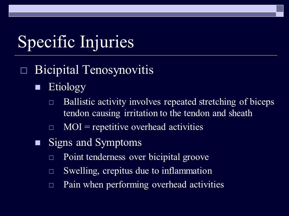 Specific Injuries Bicipital Tenosynovitis Etiology Signs and Symptoms