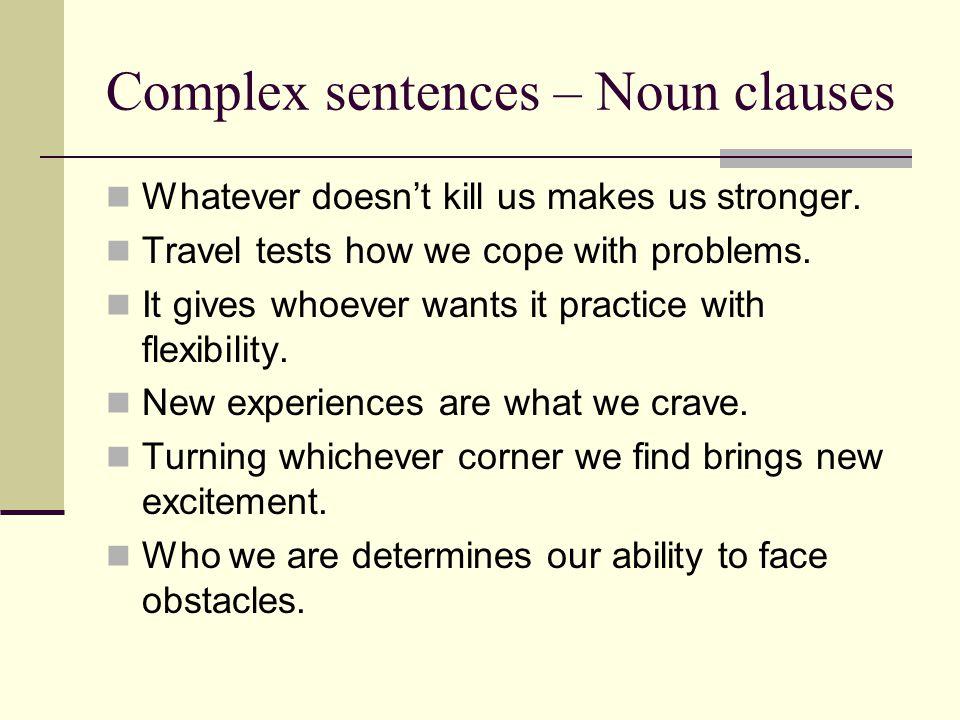 Complex sentences – Noun clauses