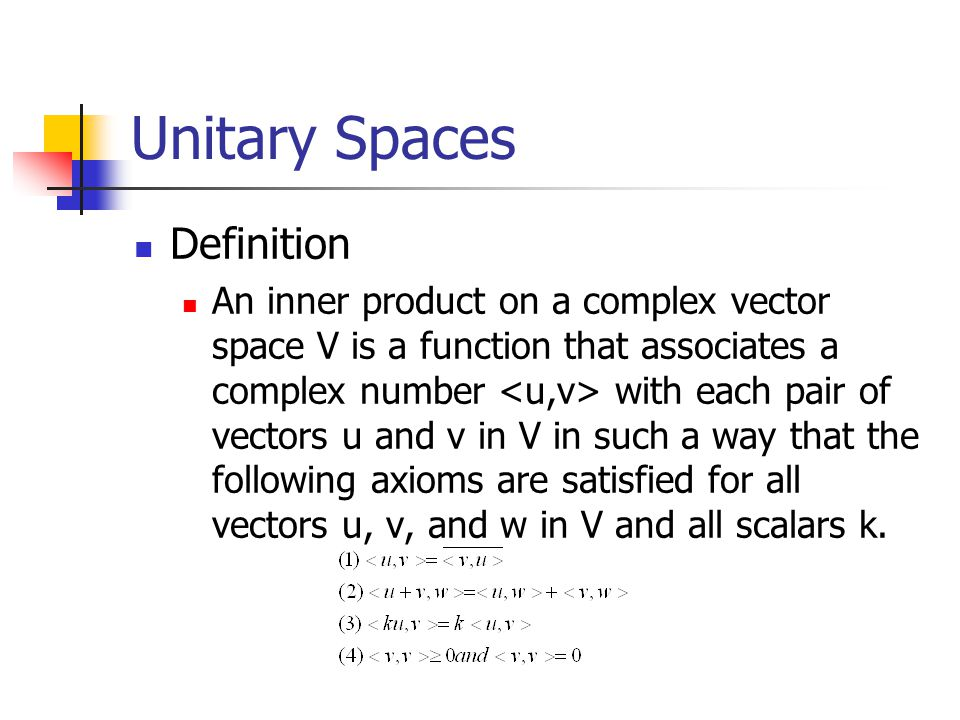 Unitary Spaces Definition