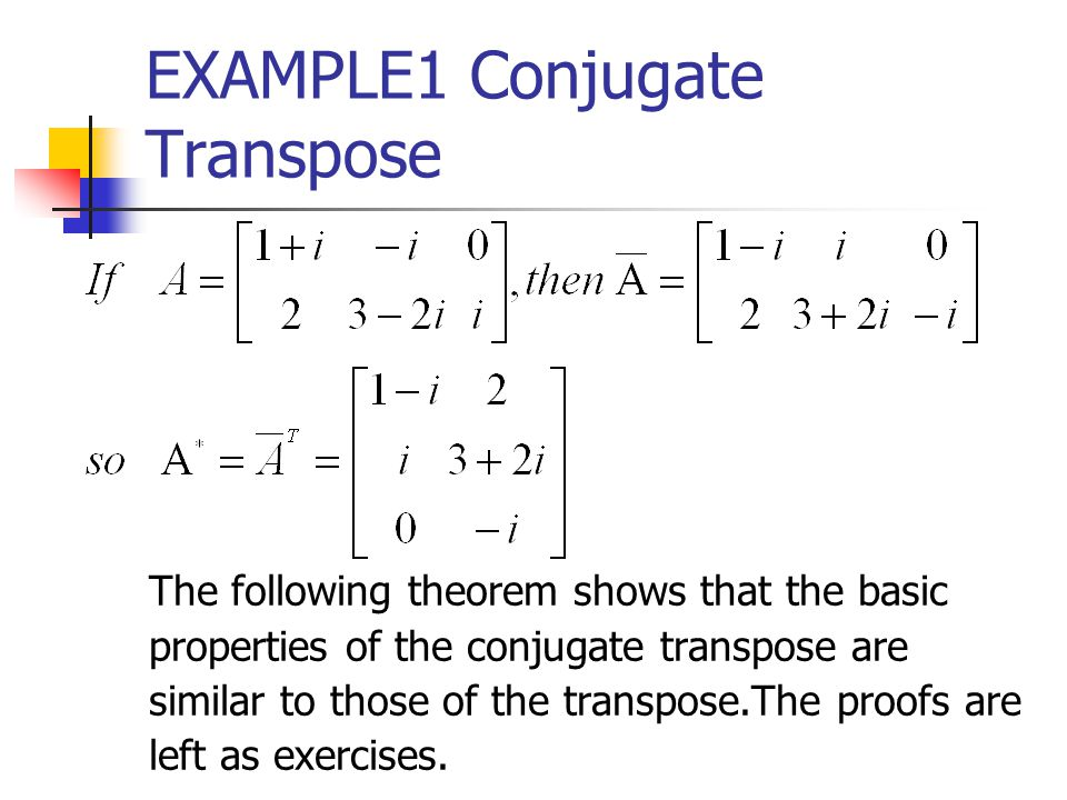 EXAMPLE1 Conjugate Transpose