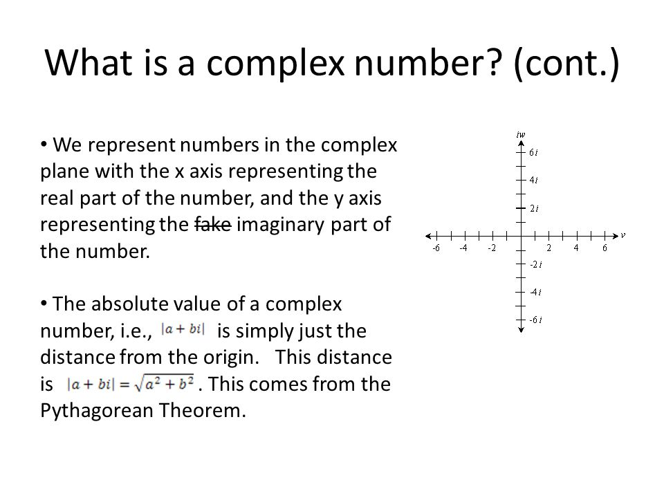 What is a complex number (cont.)