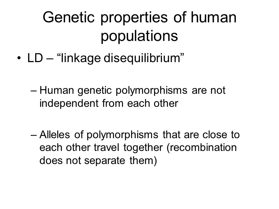 human population genetics The proportion of human genetic variation due to differences between populations is modest, and individuals from different populations can be genetically more similar than individuals from the same population yet sufficient genetic data can permit accurate classification of individuals into populations.
