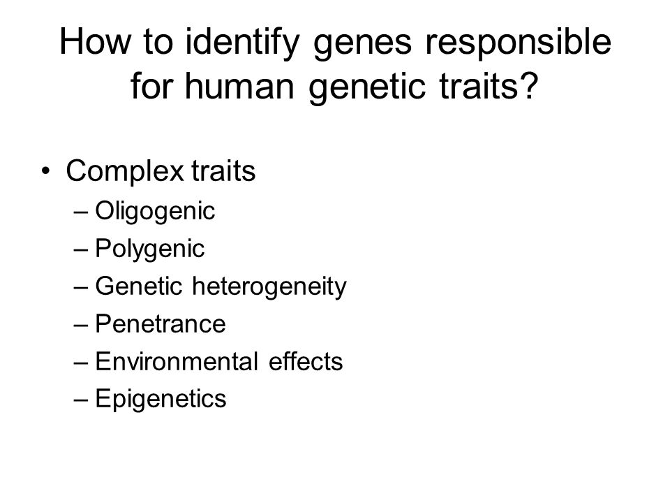 How to identify genes responsible for human genetic traits