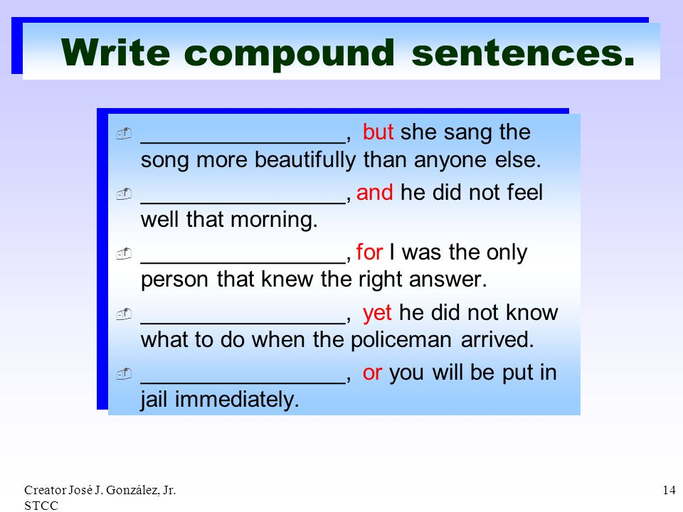 Write compound sentences.