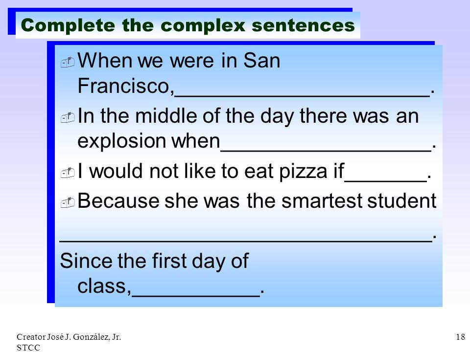 Complete the complex sentences
