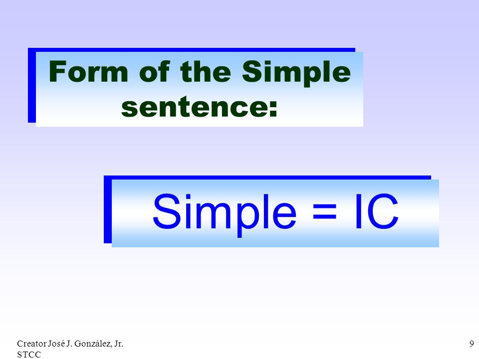 Form of the Simple sentence: